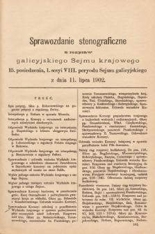 [Kadencja VIII, sesja I, pos. 15] Sprawozdanie Stenograficzne z Rozpraw Galicyjskiego Sejmu Krajowego. 15.Posiedzenie 1.Sesyi VIII. Peryodu Sejmu Galicyjskiego