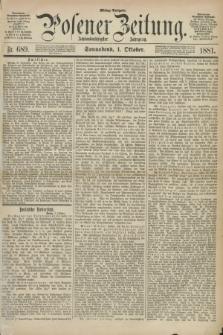 Posener Zeitung. Jg.88, Nr. 689 (1 Oktober 1881) - Mittag=Ausgabe.