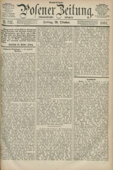 Posener Zeitung. Jg.88, Nr. 757 (28 Oktober 1881) - Morgen=Ausgabe.