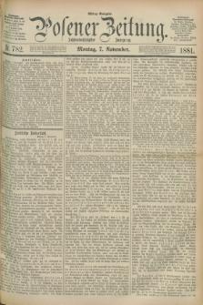 Posener Zeitung. Jg.88, Nr. 782 (7 November 1881) - Mittag=Ausgabe.