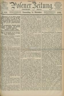 Posener Zeitung. Jg.88, Nr. 826 (24 November 1881) - Morgen=Ausgabe.