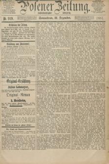 Posener Zeitung. Jg.88, Nr. 919 (31 Dezember 1881) - Morgen=Ausgabe.