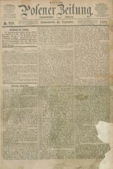 Posener Zeitung. Jg.88, Nr. 920 (31 Dezember 1881) - Mittag=Ausgabe.