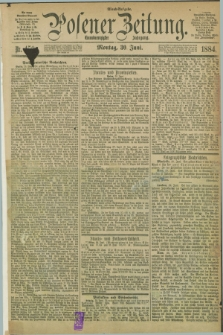 Posener Zeitung. Jg.91, Nr. 450 (30 Juni 1884) - Abend=Ausgabe.