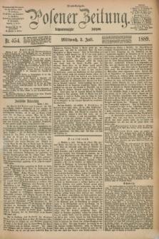 Posener Zeitung. Jg.96, Nr. 454 (3 Juli 1889) - Abend=Ausgabe.