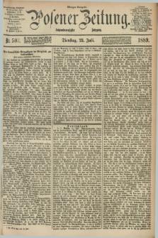 Posener Zeitung. Jg.96, Nr. 503 (23 Juli 1889) - Morgen=Ausgabe. + dod.