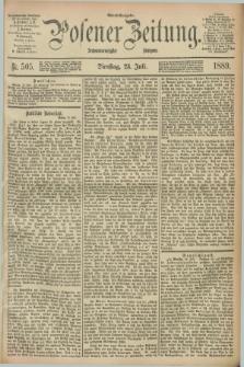 Posener Zeitung. Jg.96, Nr. 505 (23 Juli 1889) - Abend=Ausgabe.