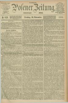 Posener Zeitung. Jg.96, Nr. 829 (26 November 1889) - Abend=Ausgabe.