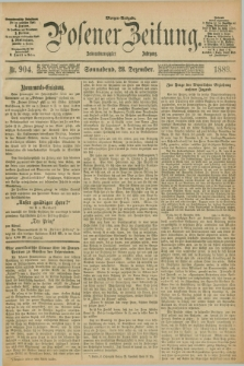 Posener Zeitung. Jg.96, Nr. 904 (28 Dezember 1889) - Morgen=Ausgabe. + dod.