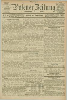 Posener Zeitung. Jg.97, Nr. 636 (12 September 1890) - Mittag=Ausgabe.