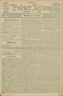Posener Zeitung. Jg.97, Nr. 659 (21 September 1890) - Morgen=Ausgabe. + dod.
