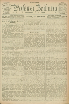 Posener Zeitung. Jg.97, Nr. 662 (23 September 1890) - Morgen=Ausgabe. + dod.