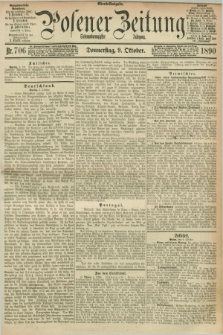 Posener Zeitung. Jg.97, Nr. 706 (9 Oktober 1890) - Abend=Ausgabe.