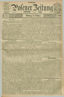 Posener Zeitung. Jg.97, Nr. 715 (13 Oktober 1890) - Abend=Ausgabe.