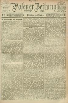 Posener Zeitung. Jg.97, Nr. 716 (14 Oktober 1890) - Morgen=Ausgabe. + dod.