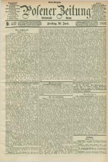 Posener Zeitung. Jg.98, Nr. 437 (26 Juni 1891) - Abend=Ausgabe.