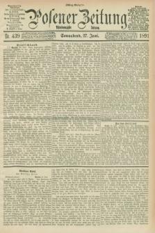 Posener Zeitung. Jg.98, Nr. 439 (27 Juni 1891) - Mittag=Ausgabe.