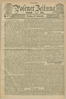 Posener Zeitung. Jg.98, Nr. 679 (29 September 1891) - Mittag=Ausgabe.