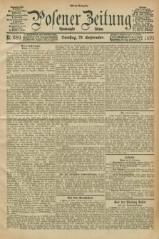 Posener Zeitung. Jg.98, Nr. 680 (29 September 1891) - Abend=Ausgabe.
