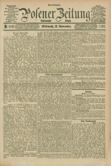 Posener Zeitung. Jg.98, Nr. 809 (18 November 1891) - Abend=Ausgabe.