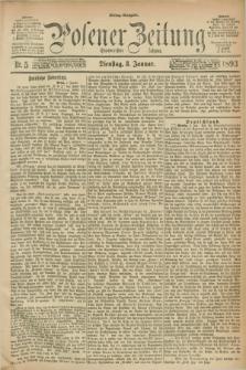Posener Zeitung. Jg.100, Nr. 5 (3 Januar 1893) - Mittag=Ausgabe.