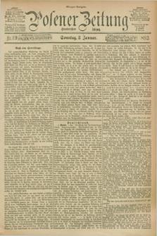 Posener Zeitung. Jg.100, Nr. 19 (8 Januar 1893) - Morgen=Ausgabe. + dod.
