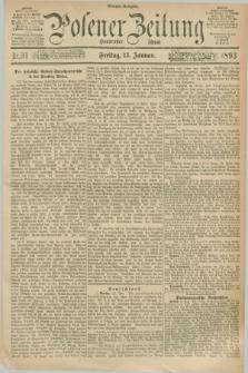 Posener Zeitung. Jg.100, Nr. 31 (13 Januar 1893) - Morgen=Ausgabe. + dod.