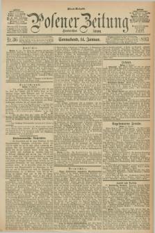 Posener Zeitung. Jg.100, Nr. 36 (14 Januar 1893) - Abend=Ausgabe.