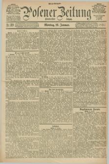 Posener Zeitung. Jg.100, Nr. 39 (16 Januar 1893) - Abend=Ausgabe.