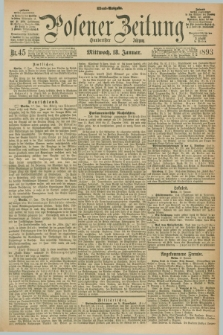 Posener Zeitung. Jg.100, Nr. 45 (18 Januar 1893) - Abend=Ausgabe.