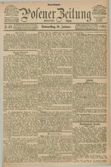Posener Zeitung. Jg.100, Nr. 48 (19 Januar 1893) - Abend=Ausgabe.