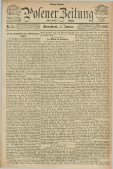 Posener Zeitung. Jg.100, Nr. 52 (21 Januar 1893) - Morgen=Ausgabe. + dod.