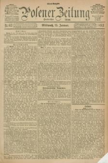 Posener Zeitung. Jg.100, Nr. 63 (25 Januar 1893) - Abend=Ausgabe.