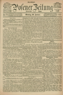 Posener Zeitung. Jg.100, Nr. 75 (30 Januar 1893) - Abend=Ausgabe.