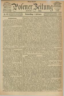 Posener Zeitung. Jg.100, Nr. 82 (2 Februar 1893) - Morgen=Ausgabe. + dod.