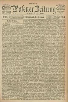 Posener Zeitung. Jg.100, Nr. 107 (11 Februar 1893) - Mittag=Ausgabe.