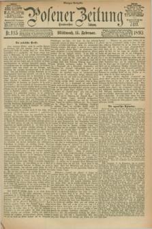 Posener Zeitung. Jg.100, Nr. 115 (15 Februar 1893) - Morgen=Ausgabe. + dod.
