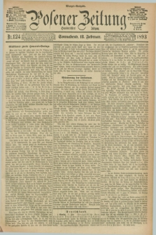 Posener Zeitung. Jg.100, Nr. 124 (18 Februar 1893) - Morgen=Ausgabe. + dod.