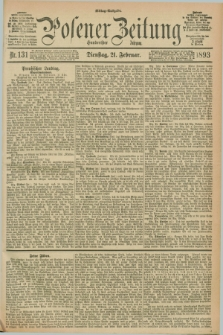 Posener Zeitung. Jg.100, Nr. 131 (21 Februar 1893) - Mittag=Ausgabe.