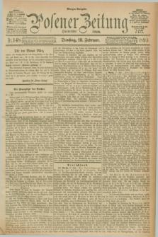 Posener Zeitung. Jg.100, Nr. 148 (28 Februar 1893) - Morgen=Ausgabe. + dod.