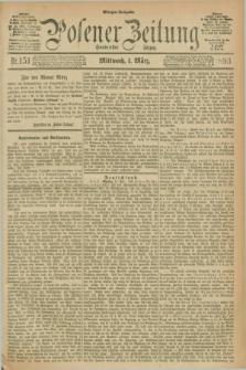 Posener Zeitung. Jg.100, Nr. 151 (1 März 1893) - Morgen=Ausgabe. + dod.