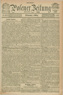 Posener Zeitung. Jg.100, Nr. 152 (1 März 1893) - Mittag=Ausgabe.