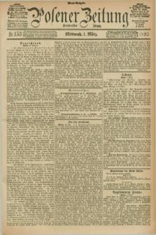 Posener Zeitung. Jg.100, Nr. 153 (1 März 1893) - Abend=Ausgabe.