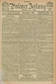 Posener Zeitung. Jg.100, Nr. 155 (2 März 1893) - Mittag=Ausgabe.