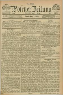 Posener Zeitung. Jg.100, Nr. 156 (2 März 1893) - Abend=Ausgabe.