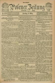 Posener Zeitung. Jg.100, Nr. 159 (3 März 1893) - Abend=Ausgabe.