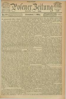 Posener Zeitung. Jg.100, Nr. 160 (4 März 1893) - Morgen=Ausgabe. + dod.