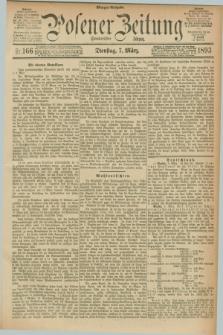 Posener Zeitung. Jg.100, Nr. 166 (7 März 1893) - Morgen=Ausgabe. + dod.