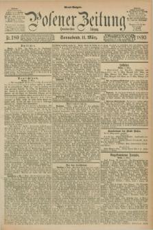 Posener Zeitung. Jg.100, Nr. 180 (11 März 1893) - Abend=Ausgabe.