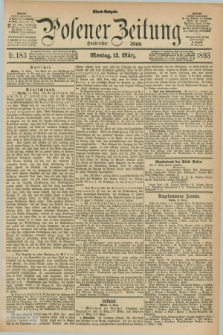 Posener Zeitung. Jg.100, Nr. 183 (13 März 1893) - Abend=Ausgabe.